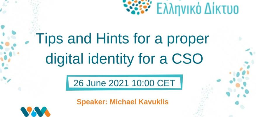 Tips and Hints for a proper digital identity for a CSO